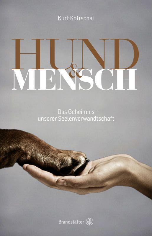 Hund & Mensch von Kurt Kotrschal