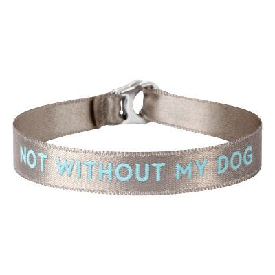 "Armband ""not without my dog"""